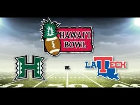 csj 2018 hawai'i bowl preview: hawai'i vs. louisiana tech